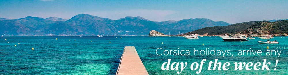 Corsica holidays : arrive any day of the week !