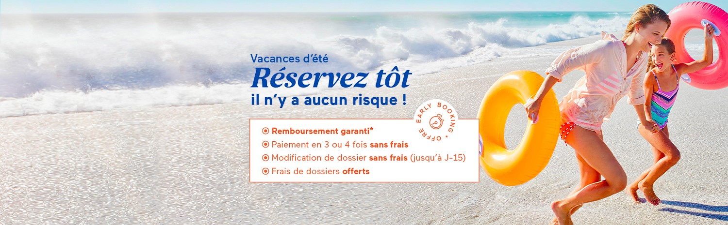 Location vacances ete early booking promotion